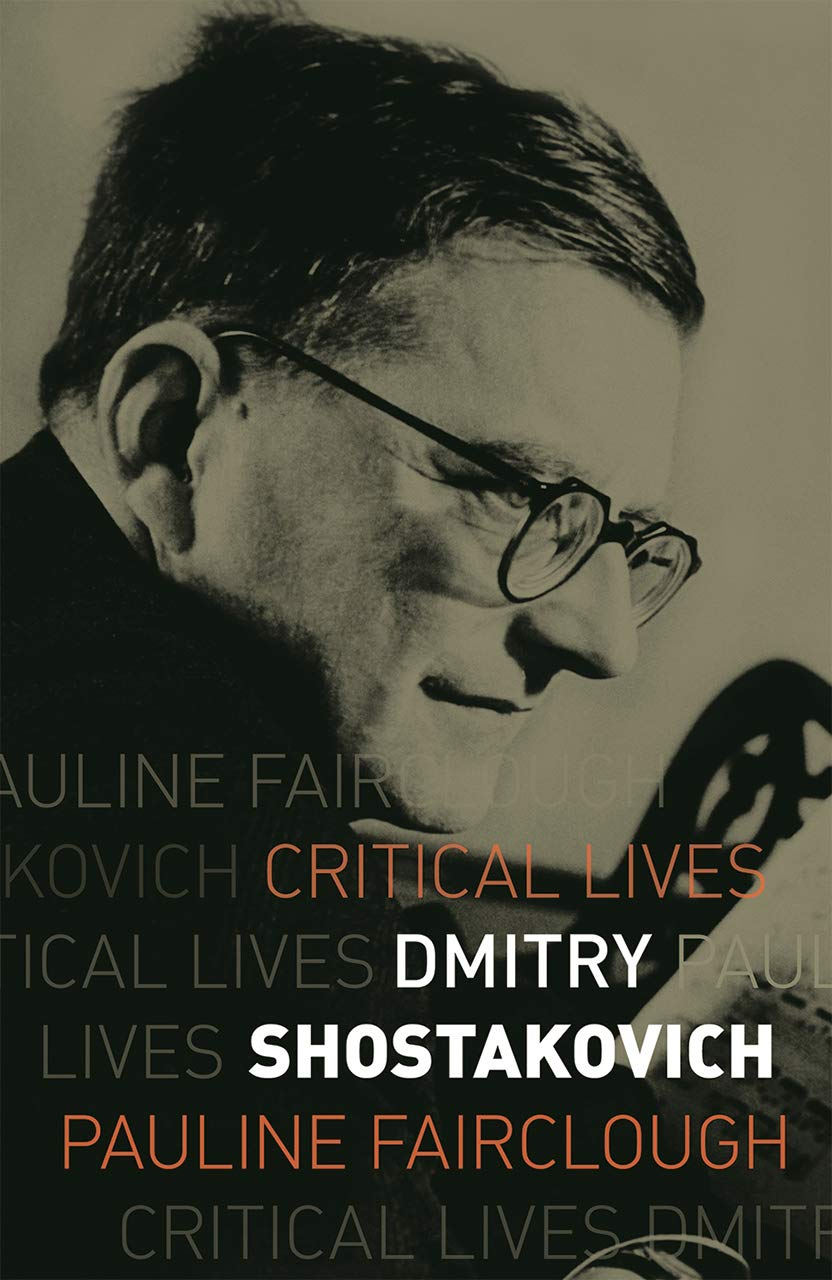 "Image result for Critical Lives: Dmitry Shostakovich  Pauline Fairclough"""
