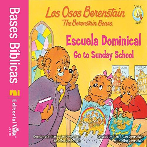 Los Osos Berenstain van a la escuela dominical / Go to Sunday School (Spanish Edition)