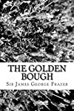 The Golden Bough, Sir James George Frazer, 1481800809