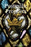 Postexilic Prophets, James E. Smith, 1435701275