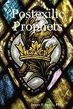 Postexilic Prophets, James E. Smith, 1435701275