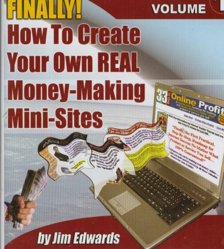 Mini Site Creator : How to Create Your Own Real Money Making Mini-sites
