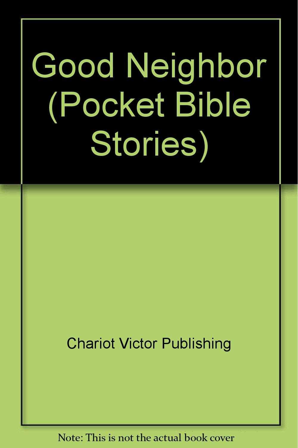 Good Neighbor (Pocket Bible Stories)