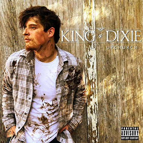 King of Dixie [Explicit] (Best Of Stereo Nation)