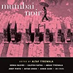 Mumbai Noir | Altaf Tyrewala
