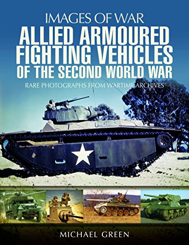 Allied Armoured Fighting Vehicles of the Second World War (Images of War) ()
