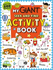 My Giant Seek-and-Find Activity Book: More than 200 Activities: Match It, Puzzles, Searches, Dot-to-Dot, Color