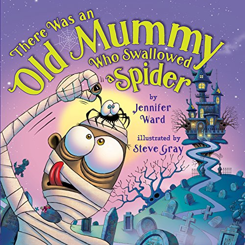 There Was an Old Mummy Who Swallowed a