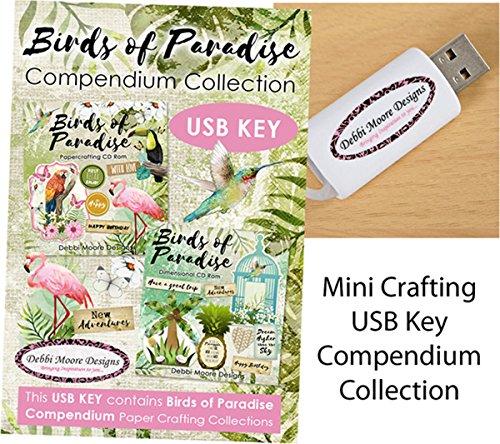 (Debbi Moore Designs Birds of Paradise USB Key Compendium Paper Craft Collection)