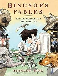 Bingsop's Fables: Little Morals for Big Business