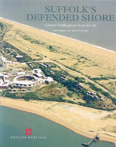 Suffolk's Defended Shore: Coastal Fortifications from the Air