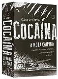 capa de Cocaína: A rota caipira