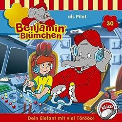Benjamin als Pilot (Benjamin Blümchen 30)