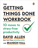 The Getting Things Done Workbook: 10 Moves to