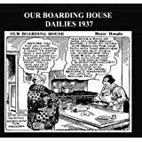 Our Boarding House Dailies 1937 (B&W): Newspaper Comic Strips From 1937