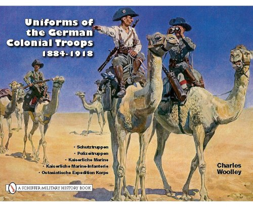 Uniforms of the German Colonial Troops 1884-1918