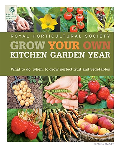 Download RHS Grow Your Own: Veg & Fruit Year Planner: What to do when for perfect produce (Royal Horticultural Society Grow Your Own) pdf