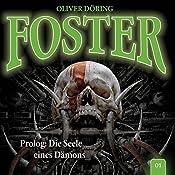Prolog: Die Seele eines Dämons (Foster 1) | Oliver Döring