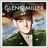 The Definitive Collection - Glen Miller