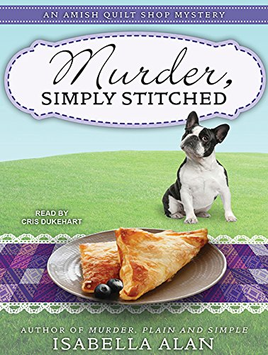 Download Murder, Simply Stitched (Amish Quilt Shop Mystery) ebook
