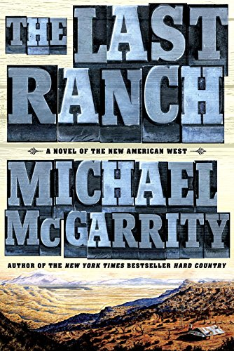 The Last Ranch: A Novel of the New American West (The American West Trilogy Book 3)