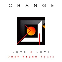 Love 4 Love (Remix by Joey Negro)