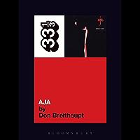 Steely Dan's Aja (33 1/3 Book 46) (English Edition)