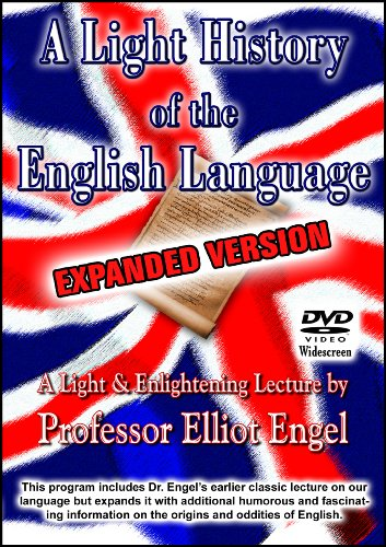 A Light History of the English Language: Expanded Version ()