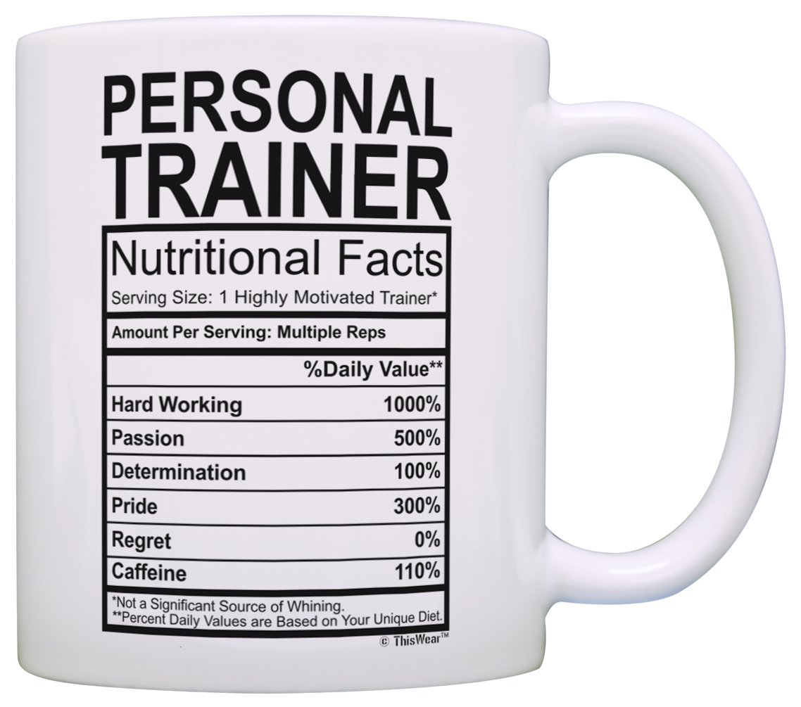 Amazon Personal Trainer Gifts For Women Nutritional Facts Gift Ideas Coffee Mug Tea Cup White Kitchen Dining