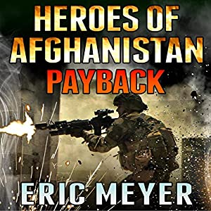 Heroes of Afghanistan: Payback Audiobook