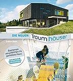 Die neuen Traumhäuser: Bauherren verwirklichen ihr perfektes Haus