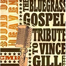 Vince Gill: Sound of Heaven: T