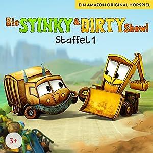 Die Stinky & Dirty Show! Die komplette 1. Staffel Hörbuch