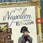 Napoléon raconté aux enfants | Ronald Zins