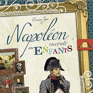 Napoléon raconté aux enfants | Livre audio