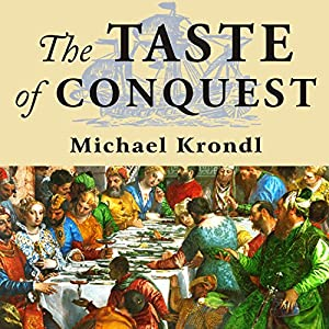 The Taste of Conquest Hörbuch