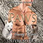 Paws of Young Love | Olivia Myers