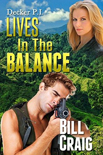 Bill Balance (Decker P.I. Lives In The Balance)