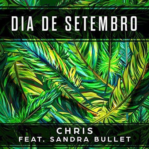 Dia de Setembro (feat. Sandra Bullet)
