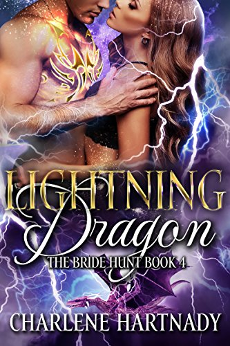 Lightning Dragon (The Bride Hunt Book 4) by [Hartnady, Charlene]