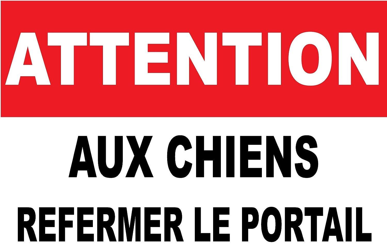 ATTENTION AUX CHIENS REFERMER LE PORTAIL adhésif concept