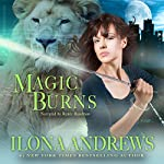 Magic Burns : Kate Daniels, Book 2 | Ilona Andrews