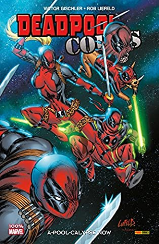 Deadpool Corps Vol. 1: A-Pool-Calypse Now (French Edition) (Deadpool Corps 1)