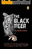 The Black Tiger