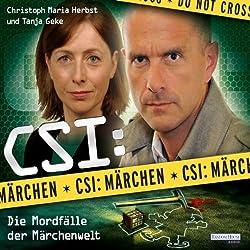 CSI: Märchen: Die Mordfälle der Märchenwelt