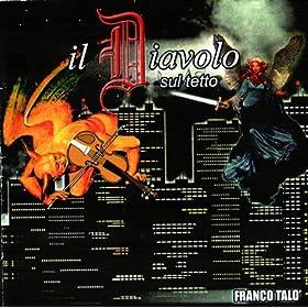 Amazon.com: Il diavolo sul tetto: Franco Talo': MP3 Downloads