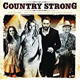 Country Strong [Original Motion Picture Soundtrack] (2010-10-25)