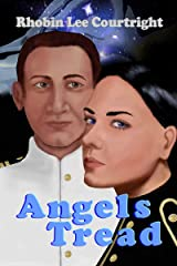 Angels Tread (Black Angel Series Book 4) Kindle Edition