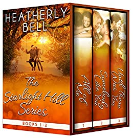 The Starlight Hill Series: Books 1-3 by [Bell, Heatherly]