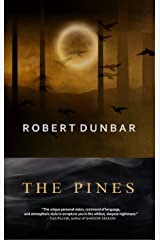 THE PINES (The Pines Trilogy Book 1)